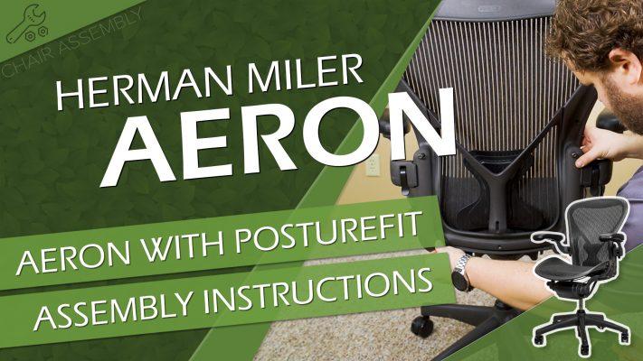 Herman Miller Aeron with PostureFit Lumbar Assembly Video Title