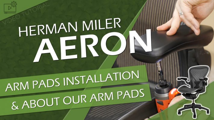 Aeron Aftermarket vs OEM Arm Pads & How to Install