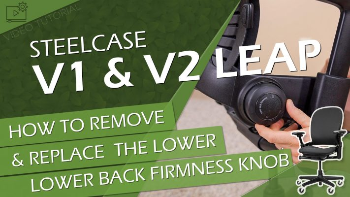 How to Remove & Replace Steelcase V1 & V2 Leap Lower Back Firmness Knob