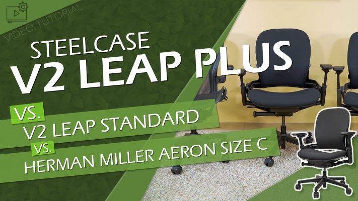 Steelcase Leap Plus vs. V2 Leap vs. Aeron Size C Video Title